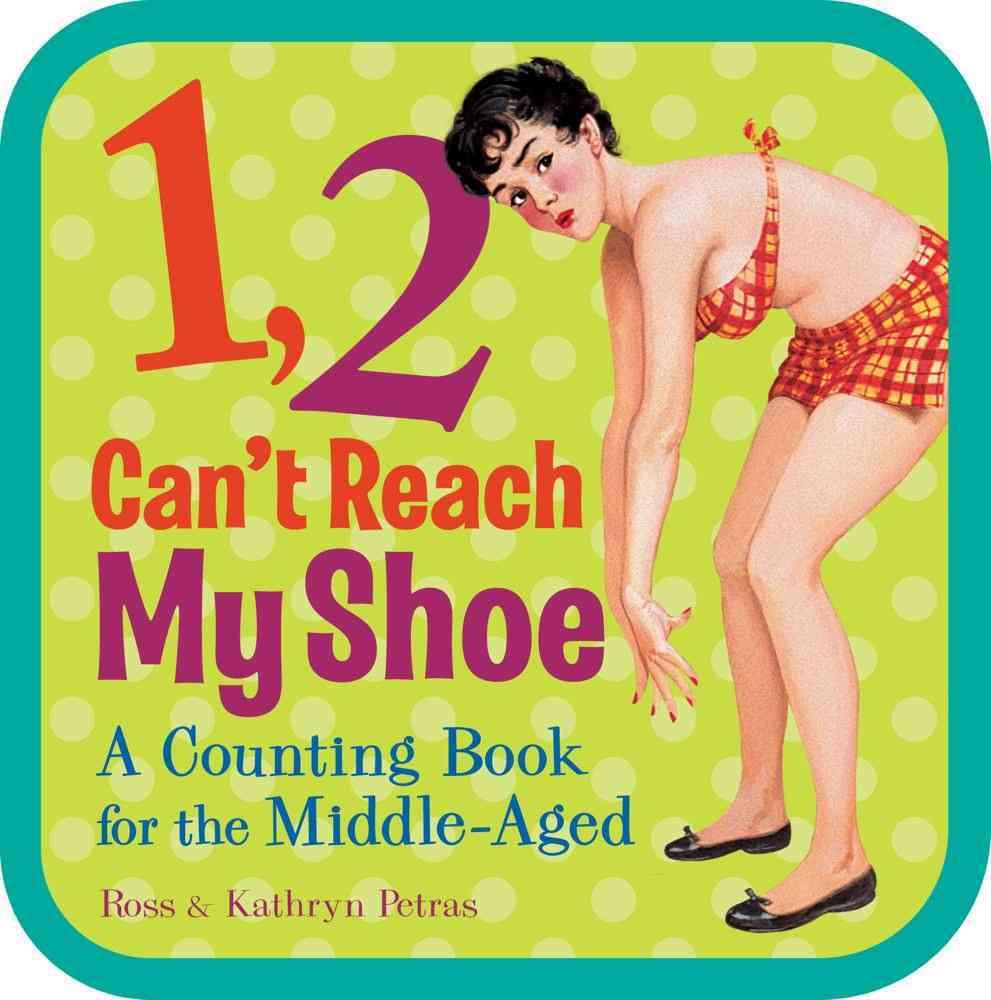 1, 2, Can't Reach My Shoe By Petras, Kathryn/ Petras, Ross