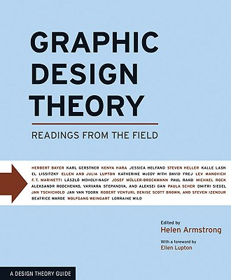 Graphic Design Theory By Armstrong, Helen (EDT)/ Lupton, Ellen (FRW)